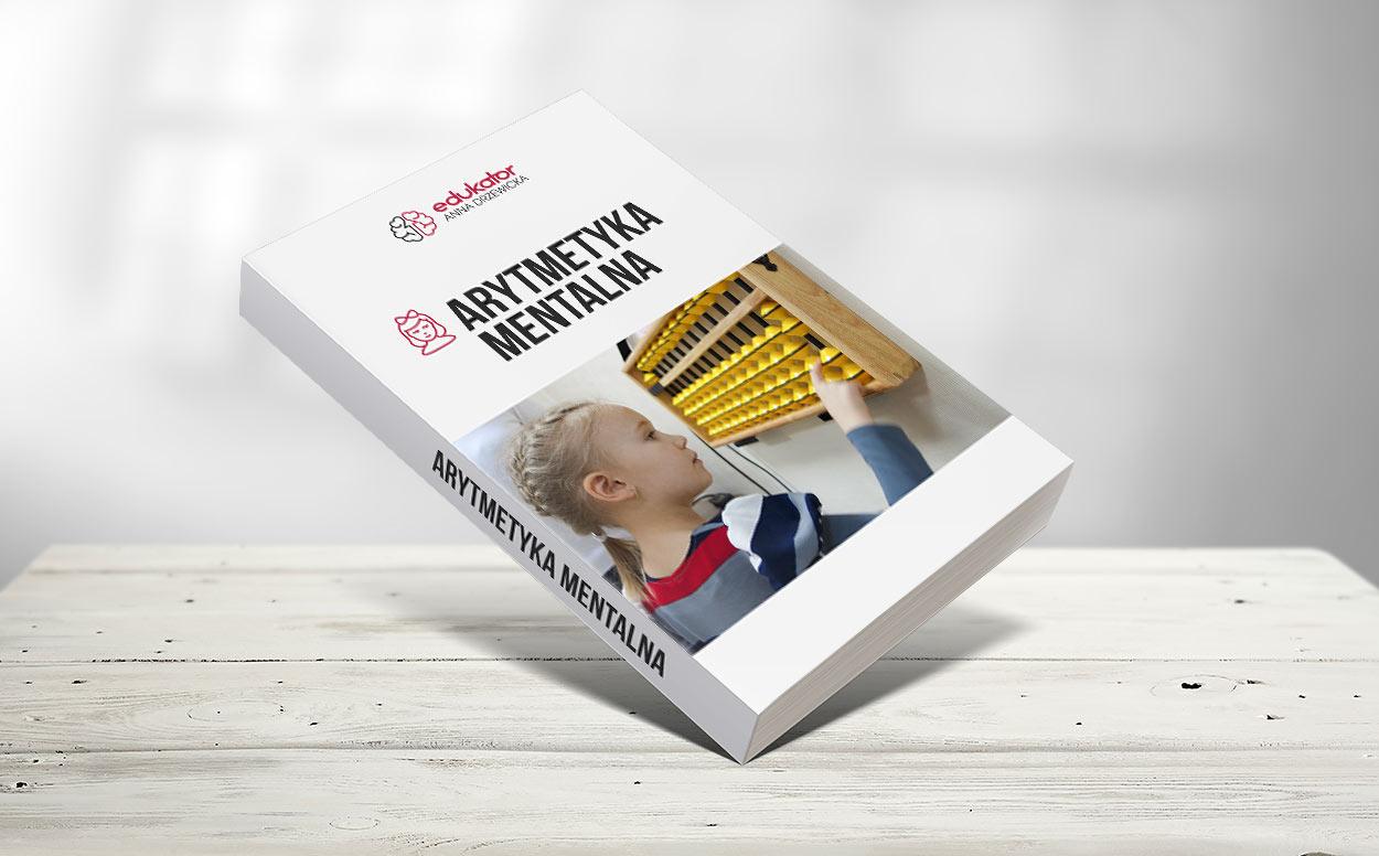 Kurs dla dzieci - Arytmetyka mentalna - Edukator Anna Drzewicka - Szkoła Szybkiego Czytania i Technik Uczenia Się w Zamościu